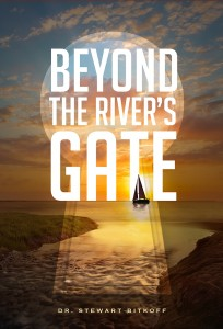 Beyond the River's Gate Stewart Bitkoff
